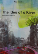 The Idea of a River