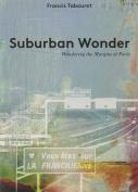 Suburban Wonder