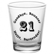 Shot Glass - Birthday Themed - 21st Hello Bartender