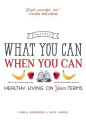 What You Can When You Can
