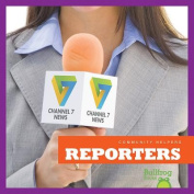 Reporters (Community Helpers)