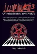 Illuminati3-La Possession Satanique [FRE]