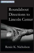 Roundabout Directions to Lincoln Center