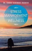 Stress Management and Wellness