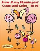 How Many Flamingos?