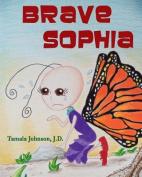 Brave Sophia