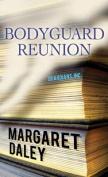 Bodyguard Reunion [Large Print]
