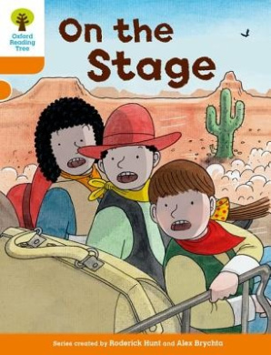 Oxford Reading Tree Biff, Chip and Kipper Stories Decode and Develop: Level 6: On the Stage (Oxford Reading Tree Biff, Chip and Kipper Stories Decode and Develop)