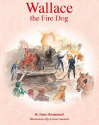 Wallace the Fire Dog