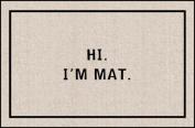 Hi I'm Mat (Natural/Black)