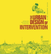 The Urban Design of Intervention
