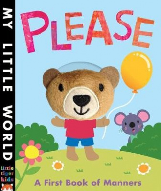 Please: A first book of manners (My Little World) [Board book]