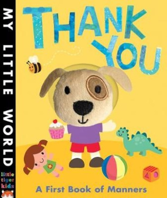 Thank You: A first book of manners (My Little World)