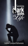 Surviving the Dark Side of Life