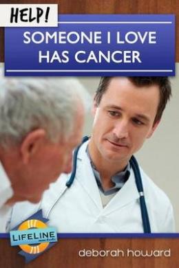 Help! Someone I Love Has Cancer (Life-Line Mini-Book)