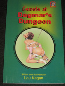 Guests at Dagmar's Dungeon