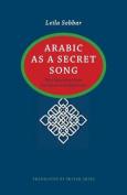 Arabic as a Secret Song