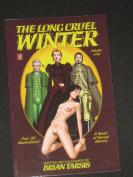 The Long Cruel Winter