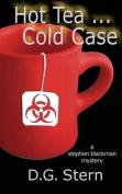 Hot Tea...Cold Case
