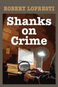 Shanks on Crime