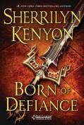Born of Defiance (League