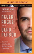 Never Argue with a Dead Person [Audio]