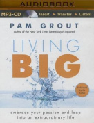Living Big [Audio]