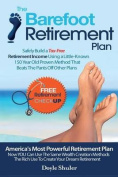 The Barefoot Retirement Plan