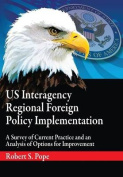 Us Interagency Regional Foreign Policy Implementation