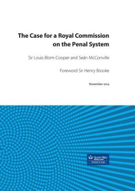 The Case for a Royal Commission on the Penal System