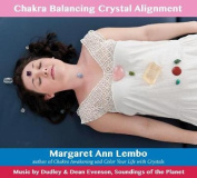 Chakra Balancing Crystal Alignment [Audio]