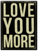Primitives By Kathy 10cm by 14cm Box Sign, Small, Love You More