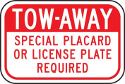 "Accuform Signs FRA240RA Engineer Grade Reflective Aluminium Handicap Parking Sign, For California, Legend ""TOW-AWAY SPECIAL PLACARD OR licence PLATE REQUIRED"", 30cm Width x 20cm Length x 0.2cm Thickness, Red on White"