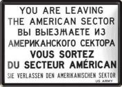You Are Leaving US .. (Berlin) mini-sign / metal postcard