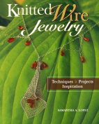 Knitted Wire Jewellery