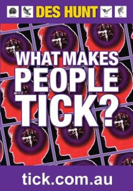 What Makes People Tick: How to Understand Yourself and Others
