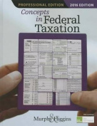 Concepts in Federal Taxation 2016, Professional Edition (with H&R Block