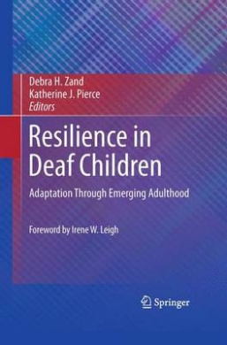 Resilience in Deaf Children: Adaptation Through Emerging Adulthood