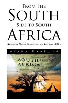 From the South Side to South Africa: American Travel Perspectives on Southern Africa