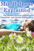 Mindfulness Explained