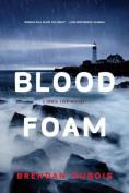 Blood Foam