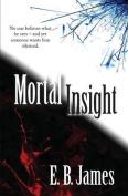 Mortal Insight