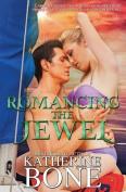 Romancing the Jewel