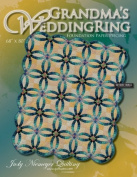Grandma's Wedding Ring Quilt Pattern
