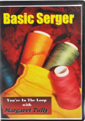 Basic Serger You´Re In The Loop With Margaret Tully Dvd