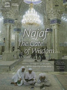 Najaf: the Gate of Wisdom