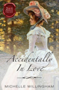THE ACCIDENTAL COUNTESS/THE ACCIDENTAL PRINCESS