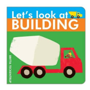 Let's Look at Building (Let's Look at) [Board book]