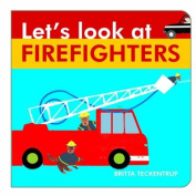 Let's Look at Firefighters (Let's Look at) [Board book]