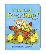 I'm Not Reading! (I'm Not) [Board book]